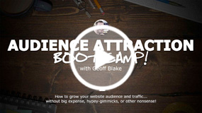 Free audience attraction bootcamp
